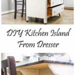 10. DIY Kitchen Island From Dresser