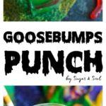 5. Goosebumps Punch